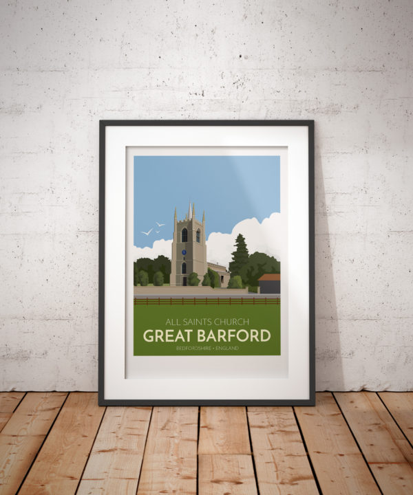 A photo of a framed copy of my modern travel poster of the 15th century All Saints church in the village of Great Barford, Bedfordshire.